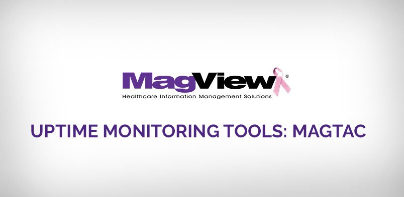 , Uptime Monitoring Tools: MagTAC
