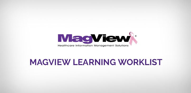 , MagView Learning Worklist