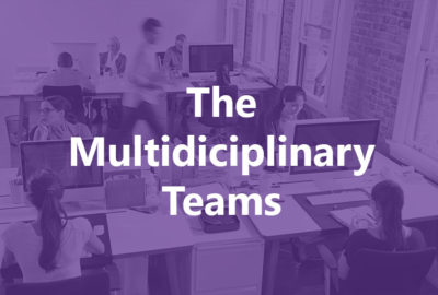 The Multidiciplinary Teams