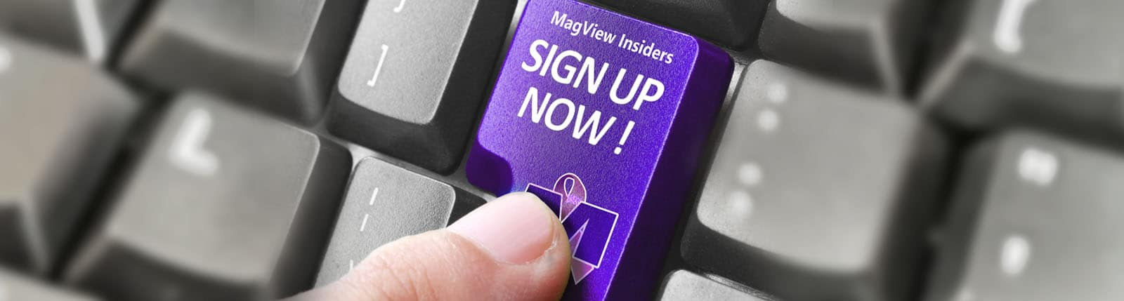 , MagView Insiders Sign-Up