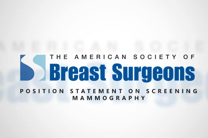 , The American Society of Breast Surgeons Releases Position Statement on Screening Mammography